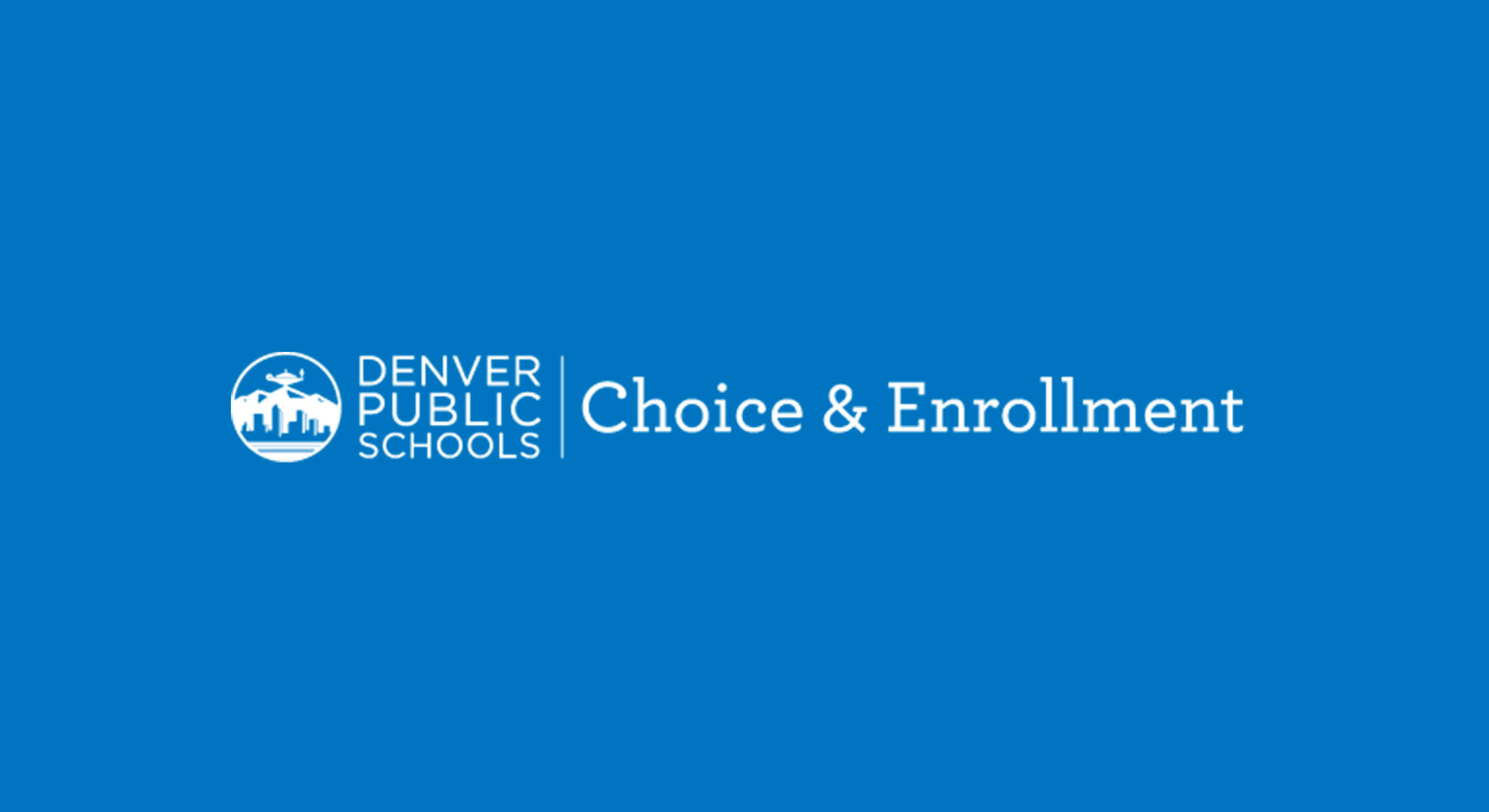 Denver Public School Choice and Enrollment